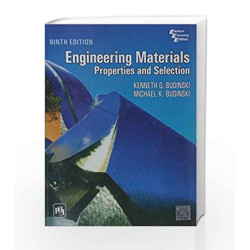 Engineering Materials: Properties and Selection by Budinski Book-9788120338340