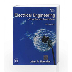 Electrical Engineering: Principles and Applications by Hambley Book-9788120344419