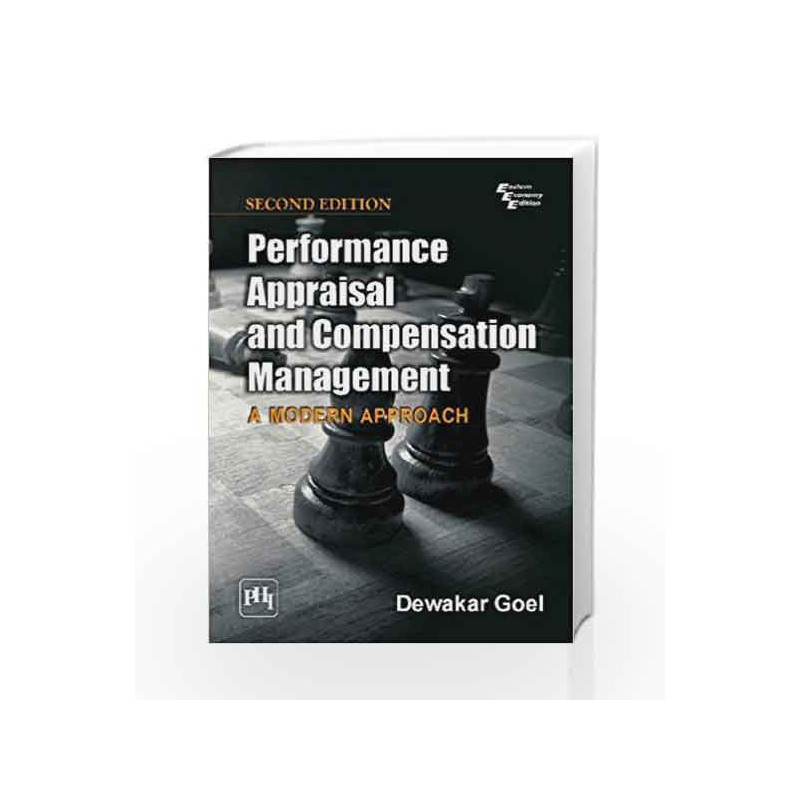 Performance Appraisal and Compensation Management: A Modern Approach by Goel D Book-9788120345652