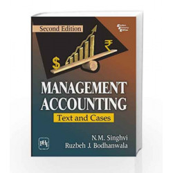 Management Accounting: Text and Cases by Singhvi N.M Book-9788120346567
