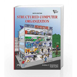 Structured Computer Organization by Tanenbaum A.S Book-9788120347205