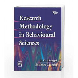 Research Methodology in Behavioural Sciences by Mangal S.K Book-9788120348080