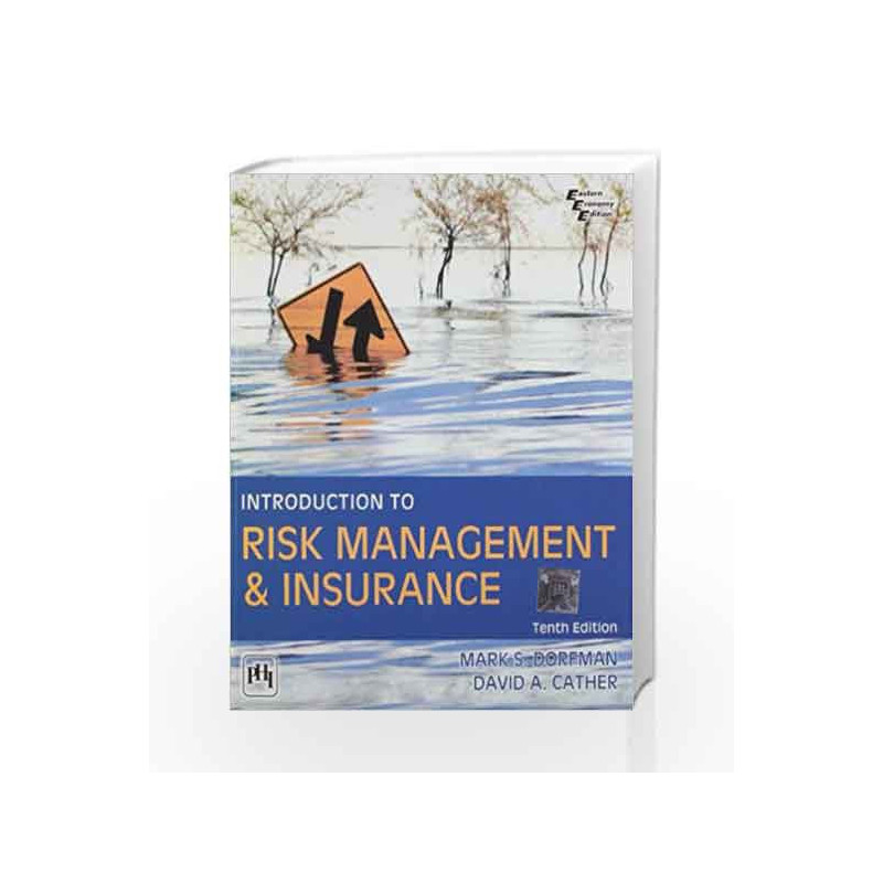 Introduction to Risk Management & Insurance by Dorfman Book-9788120348127