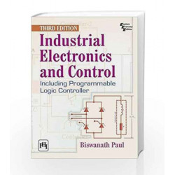 Industrial Electronics and Control: Including Programmable Logic Controller by Paul B Book-9788120349902