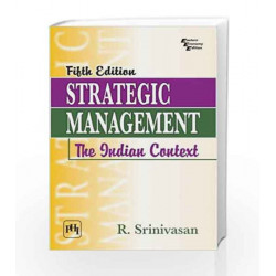 Strategic Management: The Indian Context by Srinivasan R Book-9788120350304