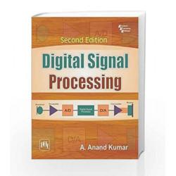 Digital Signal Processing by Kumar A Book-9788120350717