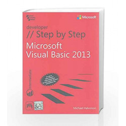 Microsoft Visual Basic 2013 Step by Step by Editor - Stephen Haines Book-9788120350809