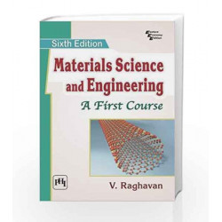Materials Science and Engineering: A First Course by Raghavan V Book-9788120350922