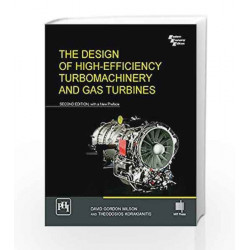 The Design Of High-Efficiency Turbomachinery And Gas Turbines by Wilson David Gordon Book-9788120351851