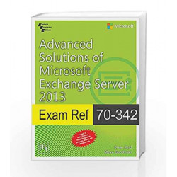 Advanced Solutions of Microsoft Exchange Server 2013 by Brian Reid Book-9788120351929