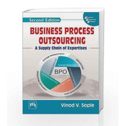Business Process Outsourcing: A Supply Chain of Expertises by Vinod V. Sople Book-9788120352360