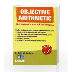 Objective Arithmetic : SSC and Railway Exam Special by R.S. Aggarwal Book-9788121907415