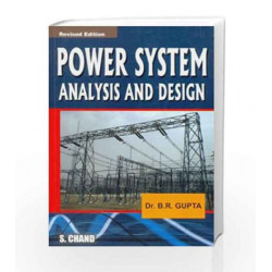 Power System Analysis and Design by Gupta B.R. Book-9788121922388