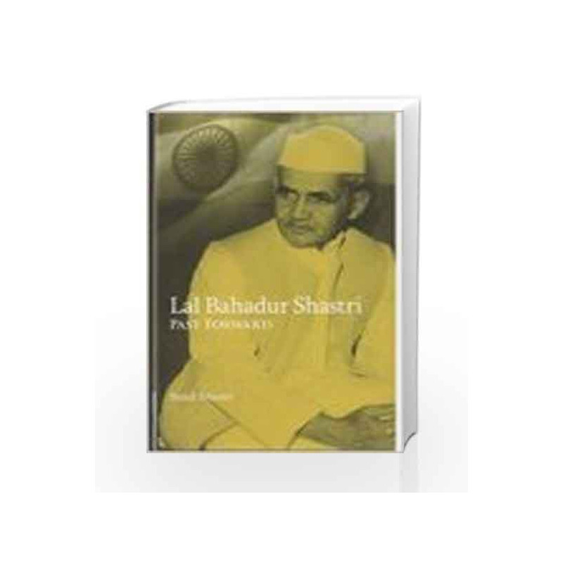 Lal Bahadur Shastri : Past Forward by Sunil Shastri Book-9788122007923