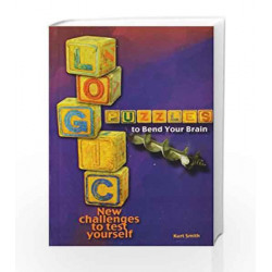 Logic Puzzles to Bend Your Brain by Kurt Smith Book-9788122203691