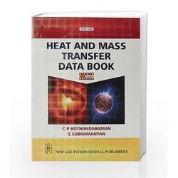 Heat and Mass Transfer Data Book by C.P. Kothandaraman Book-9788122435955