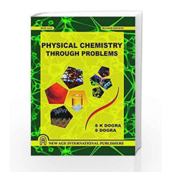 Physical Chemistry Through Problems by Dogra S K Book-9788122438055