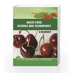 Basic Food Science and Technology by S. M. Reddy Book-9788122438154