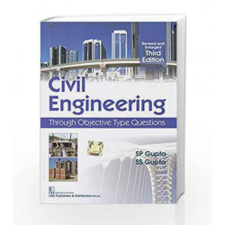 Civil Engineering: Through Objective Type Questions by S P Gupta Book-9788123907970