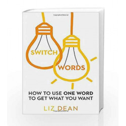 Switchwords: How to Use One Word to Get What You Want by HARRIS K Book-9788123913629