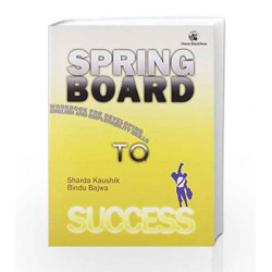 Springboard to Success by Sharda Kaushik^Bindu Bajwa Book-9788125041146