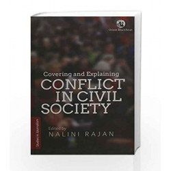 Covering & Explaining Conflict in Civil Societ by Nalini Rajan Book-9788125054849