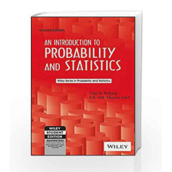 An Introduction to Probability and Statistics, 2ed by Vijay K. Rohatgi Book-9788126519262