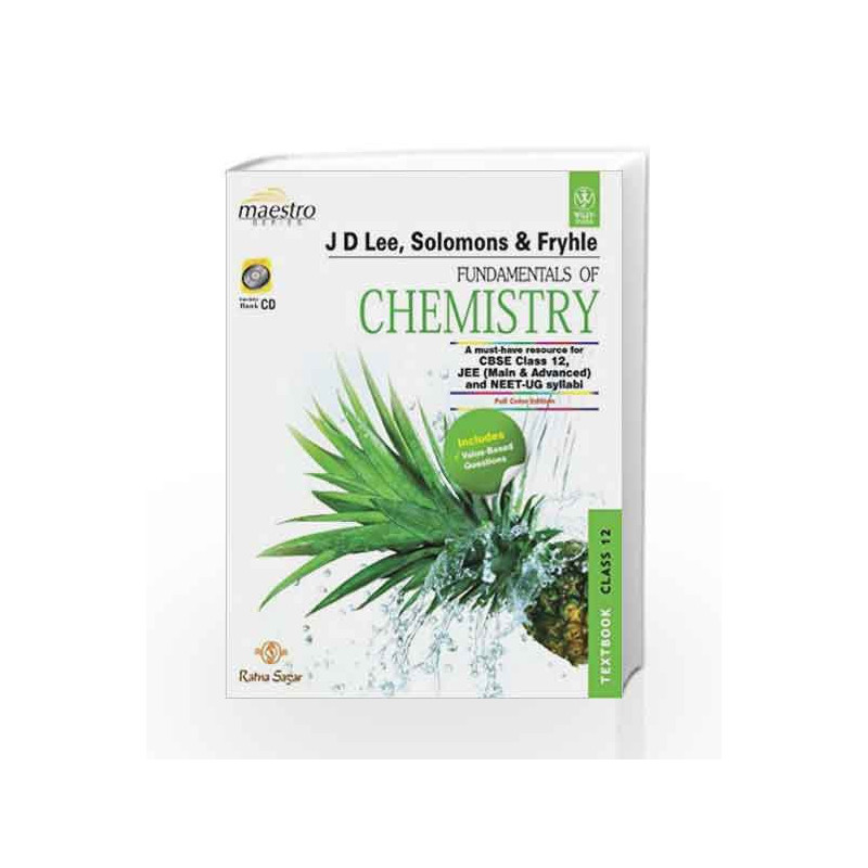 Fundamentals Of Chemistry: Textbook & Practice Book for Class 12 (With CD)  by JD Lee-Buy Online Fundamentals Of Chemistry: Textbook & Practice Book
