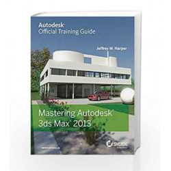 Mastering Autodesk 3ds Max 2013 by JHA Book-9788126541102