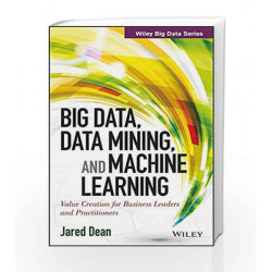 Big Data, Data Mining and Machine Learning (WILEY Big Data Series) by DEITEL Book-9788126550906