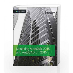 Mastering AutoCAD 2015 and AutoCAD LT 2015 (WTECH) by George Omura Book-9788126551088