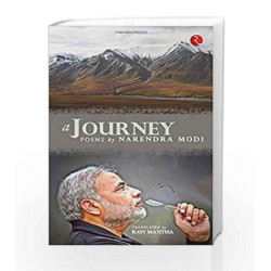 A Journey: Poems by Narendra Modi by Narendra Modi Book-9788129132628