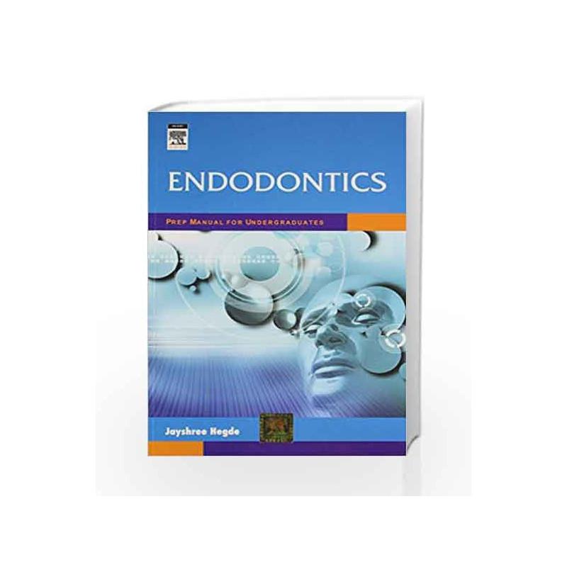 endodontics prep manual for undergraduates by hegde buy online rh madrasshoppe com