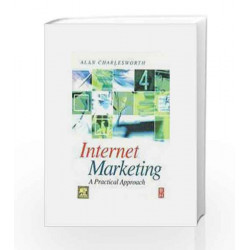 Internet Marketing: A Practical Approach by Charles-worth Book-9788131223185