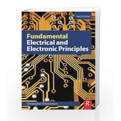 Fundamental Electrical and Electronic Principles, 3rd ed by Christopher Robertson Book-9788131223680