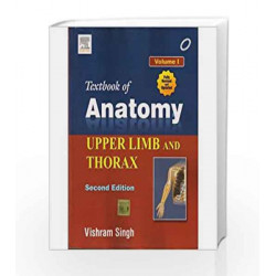 Textbook of Anatomy: Upper Limb and Thorax - Vol. 1 by Singh Book-9788131237298
