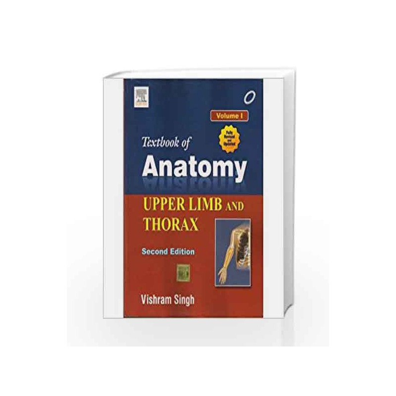 Textbook of Anatomy: Upper Limb and Thorax - Vol. 1 by Singh-Buy ...