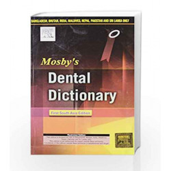 Mosby\'s Dental Dictionary: First South Asia Edition by Kharbanda Book-9788131237458