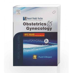 Smart Study Series: Obstetrics & Gynecology (Old Edition) by PUNIT BHOJANI MS  DNB  DGO  FCPS  DFP Book-9788131237670