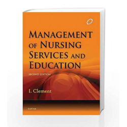 Management of Nursing Services and Education by Clement Book-9788131239919