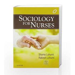 Sociology for Nurses by Shama Lohumi Book-9788131240106