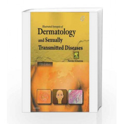 Illustrated Synopsis of Dermatology and Sexually Transmitted Diseases by Neena Khanna Book-9788131242308