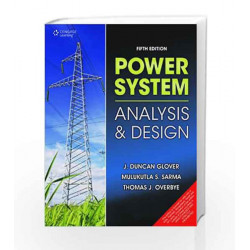 Power System: Analysis & Design by Thomas Overbye Book-9788131516355