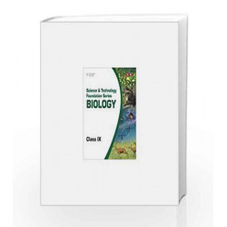 Science and Technology Foundation SeriesBiology - Class IX: Class - 9 by BASE Book-9788131517178