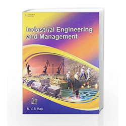 Industrial Engineering & Management by N.V.S. Raju Book-9788131519486