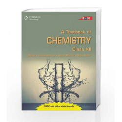 A Textbook of Chemistry: Class XII by 0 Book-9788131521533
