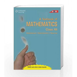 A Textbook of Mathematics: Class XII by 0 Book-9788131521540