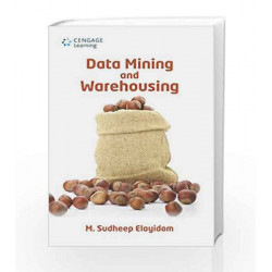 Data Mining and Warehousing by M. Sudheep Elayidom Book-9788131525869
