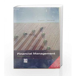 Financial Management: Theory & Practice: Theory and Practice by Eugene F. Brigham Book-9788131526620