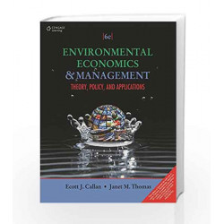 Environmental Economics and Management Theory, Policy and Applications by Scott J. Callan Book-9788131527641